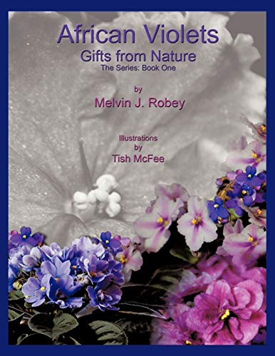 9781449051006: African Violets - Gifts From Nature: The Series: Book One: 1