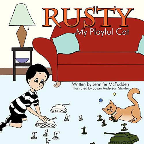 Rusty My Playful Cat: Jennifer McFadden