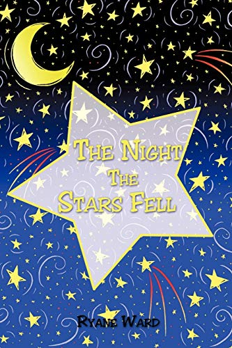 9781449051914: The Night the Stars Fell