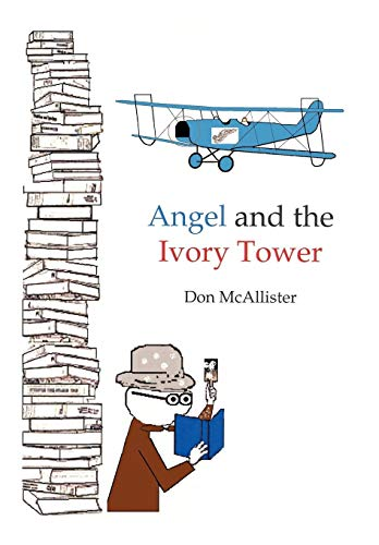 Angel and the Ivory Tower: McAllister, Don