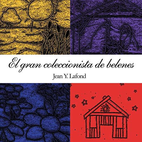 9781449053079: El Gran Coleccionista de Belenes (Spanish Edition)