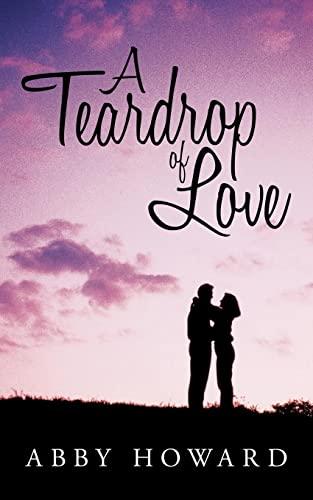 9781449055035: A Teardrop of Love