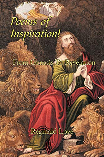 9781449055738: Poems of Inspiration! From Genesis To Revelation