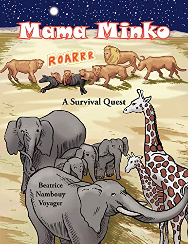 Mama Minko: A Survival Quest (Paperback): Beatrice Nambouy Voyager