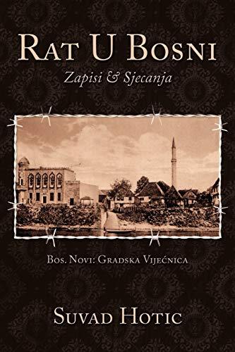 9781449059590: Rat U Bosni: Zapisi & Sjecanja
