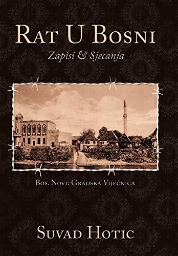 9781449059606: Rat U Bosni: Zapisi & Sjecanja
