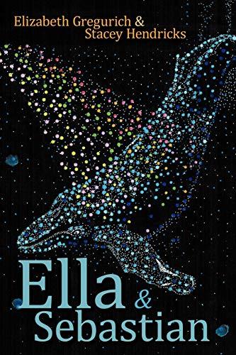 Ella & Sebastian: Gregurich, Elizabeth/ Hendricks, Stacey