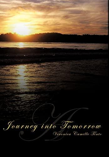 A Journey into Tomorrow: Veronica Camille Tinto
