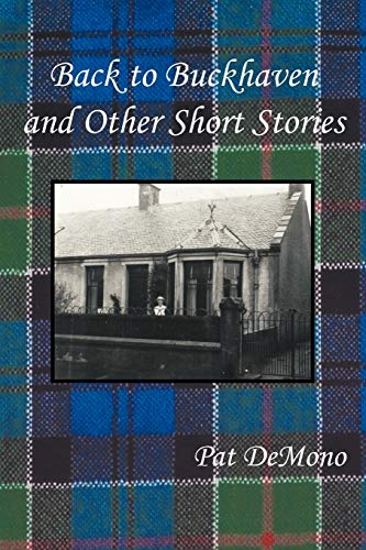 9781449063238: Back To Buckhaven and Other Short Stories