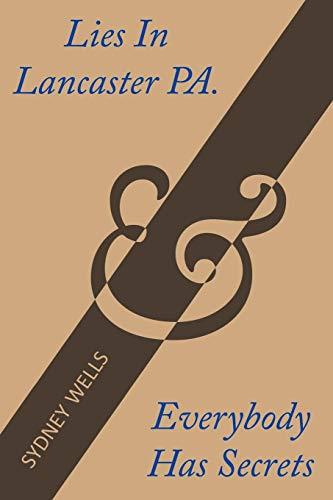 Lies in Lancaster Pa. Everybody Has Secrets: Sydney Wells