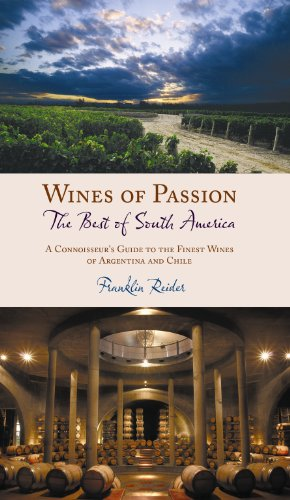 9781449064280: Wines of Passion: The Best of South America