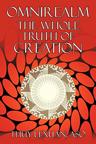9781449064723: Omnirealm, The Whole Truth of Creation