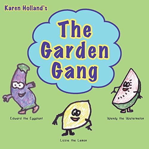 9781449065324: The Garden Gang