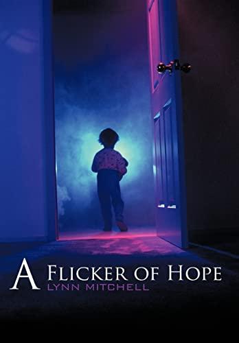 9781449065386: A Flicker of Hope