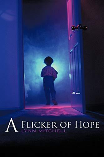 9781449065393: A Flicker of Hope