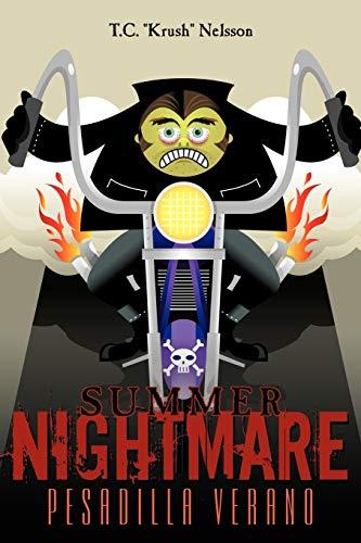 Summer Nightmare Pesadilla Verano: T. C. Nelsson