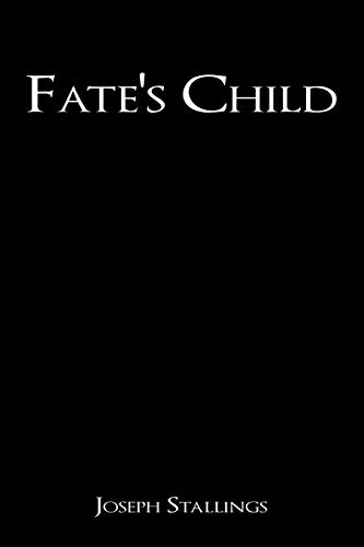 Fates Child: Joseph Stallings