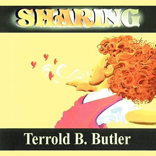 Sharing: Terrold B. Butler