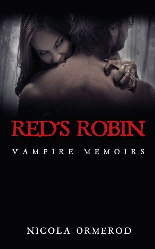 9781449069476: Red's Robin: Vampire Memoirs