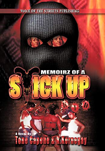 9781449069544: Memoirz of a Stick Up Kid