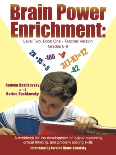 Brain Power Enrichment: Level Two, Book One-Teacher Version Grades 6-8: A Workbook for the ...
