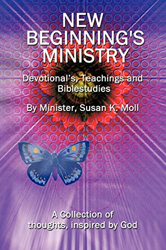 New Beginnings Ministry: Min. Susan K. Moll