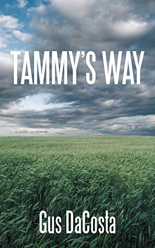 Tammys Way: Gus DaCosta