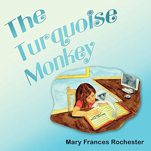 The Turquoise Monkey: Mary Frances Rochester