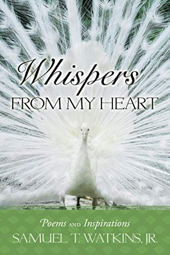 9781449073176: Whispers From My Heart: Poems and Inspirations