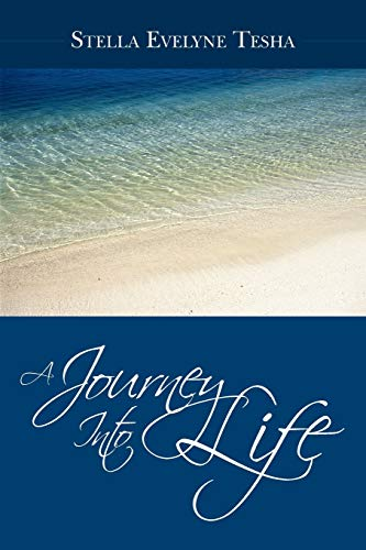 9781449074425: A Journey Into Life