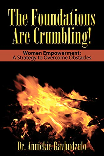 The Foundations Are Crumbling: Women Empowerment: A Strategy to Overcome Obstacles: Dr. Anniekie ...