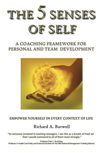 9781449078218: The 5 Senses of Self: A Coaching Framework for Personal and Team Development