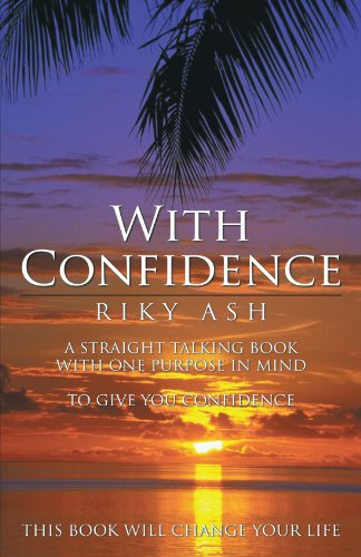 With Confidence: Riky Ash