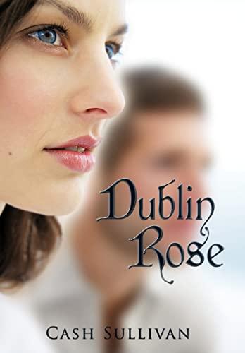 9781449079499: Dublin Rose