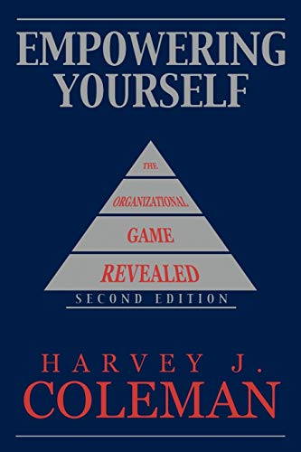 9781449080341: Empowering Yourself: The Organizational Game Revealed