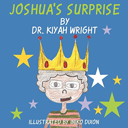 Joshuas Surprise: Kiyah Wright