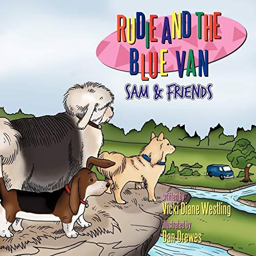 Rudie and the Blue Van: Sam Friends: Vicki Diane Westling