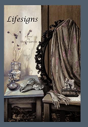 Lifesigns: Sheila Garcia
