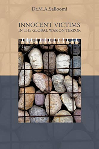 9781449085261: Innocent Victims In The Global War On Terror