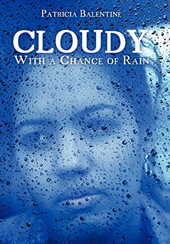 9781449088859: Cloudy with a Chance of Rain