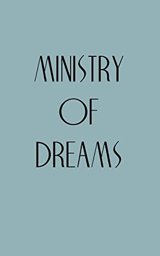 9781449089122: Ministry of Dreams