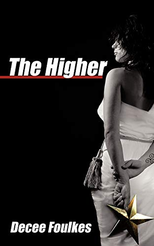 The Higher: Decee Foulkes