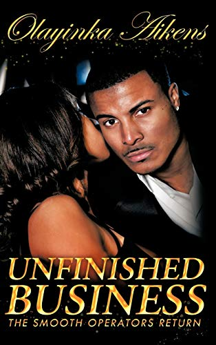 9781449092962: Unfinished Business: The Smooth Operators Return
