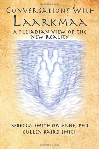 9781449093235: Conversations With Laarkmaa: A Pleiadian View of the New Reality