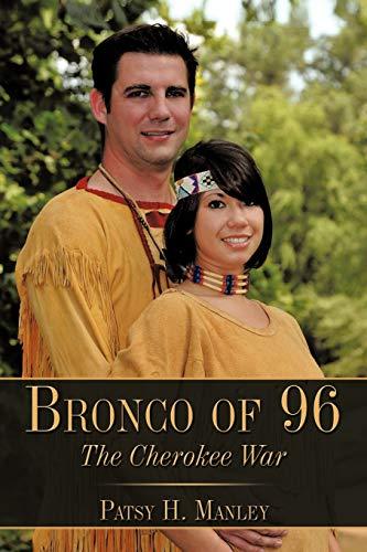 9781449095567: Bronco of 96: The Cherokee War