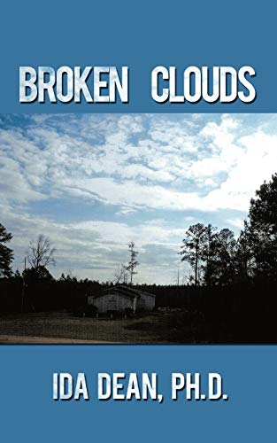 Broken Clouds: Ida Dean Ph. D.