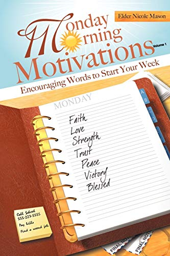 9781449096229: Monday Morning Motivations: Encouraging Words to Start Your Week