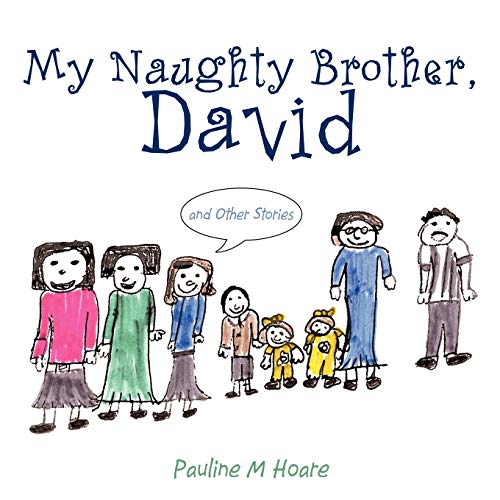 9781449096960: My Naughty Brother, David: And Other Stories