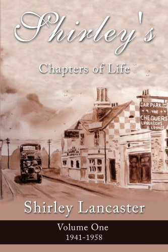 9781449097356: Shirley's Chapters of Life: Volume One 1941-1958