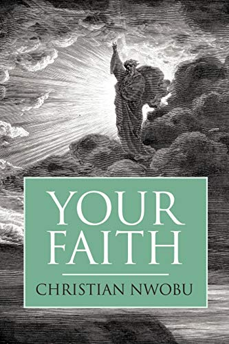 9781449097592: Your Faith